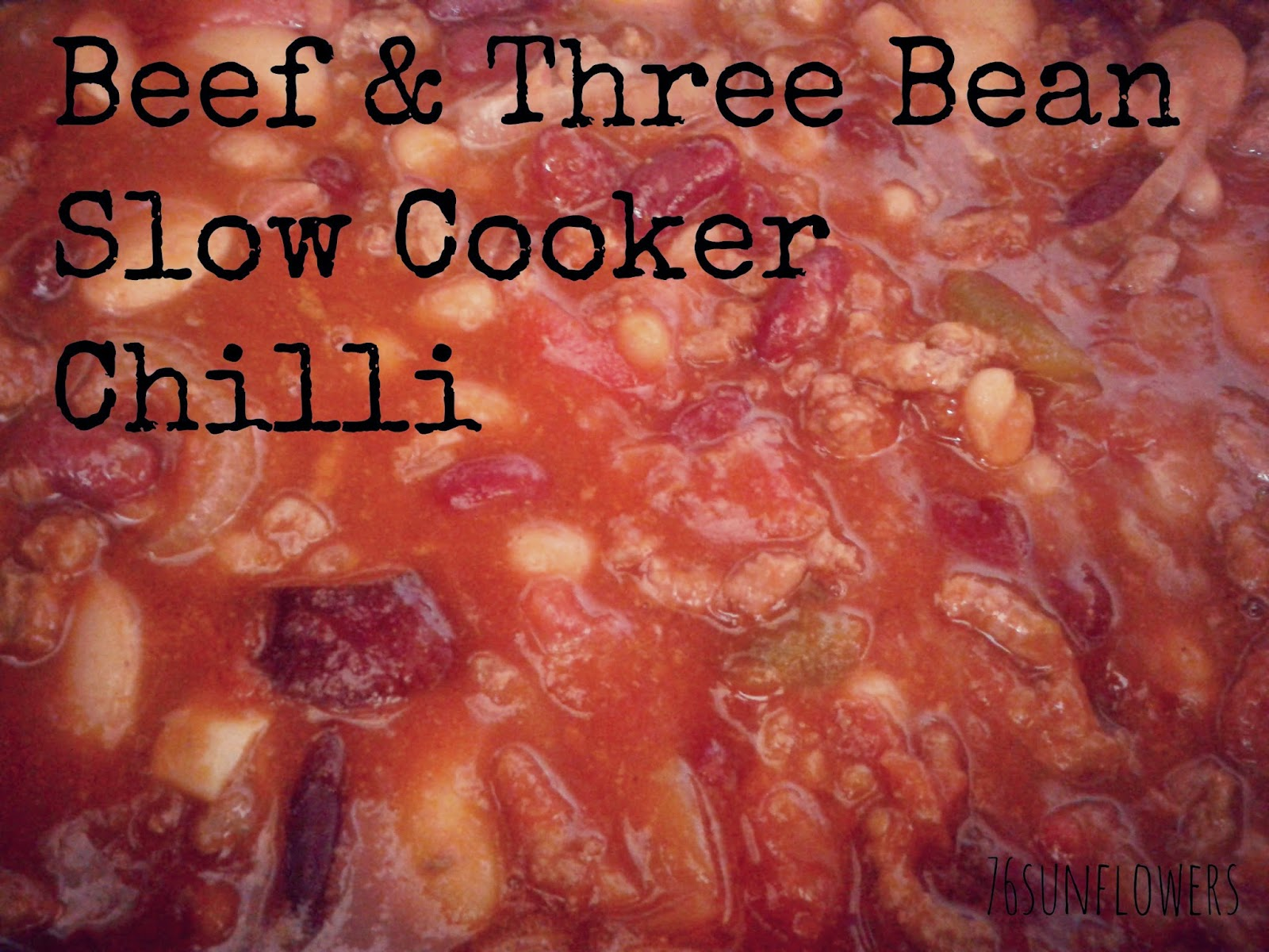Beef & Three Bean Slow Cooker Chilli // 76sunflowers