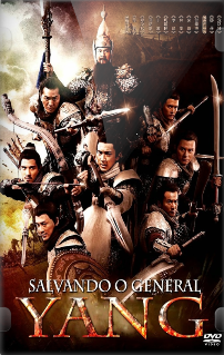 Salvando o General Yang – Dublado (2013)