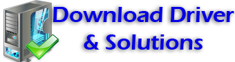 Download Drivers - Softwares and Solutions