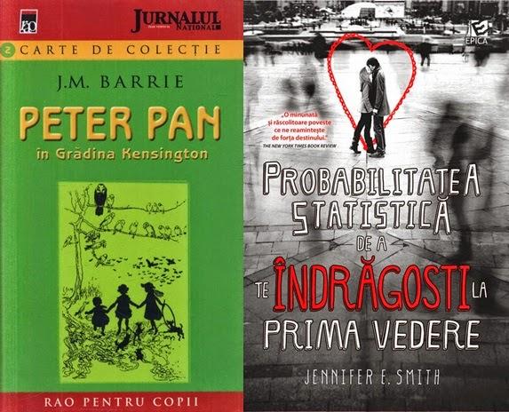 Peter Pan in Gradina Kensington de J. M. Barrie si Probabilitatea statistica de a te indragosti la prima vedere de Jennifer E. Smith