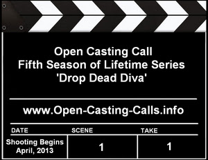 Drop Dead Diva Season 5 Open Casting Call