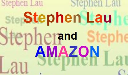 <b>Stephen Lau and AMAZON</b>