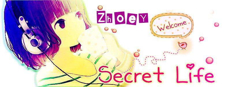 ღ zhoey's secret life ღ