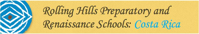 Rolling Hills Preparatory and Renaissance Schools - Costa Rica 2016