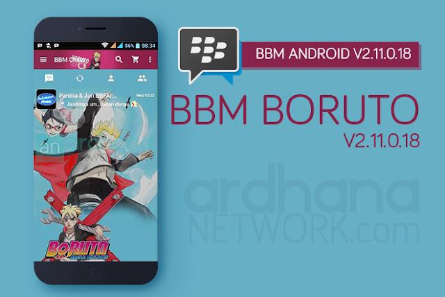 BBM Boruto V2.11.0.18 - BBM Android V2.11.0.18