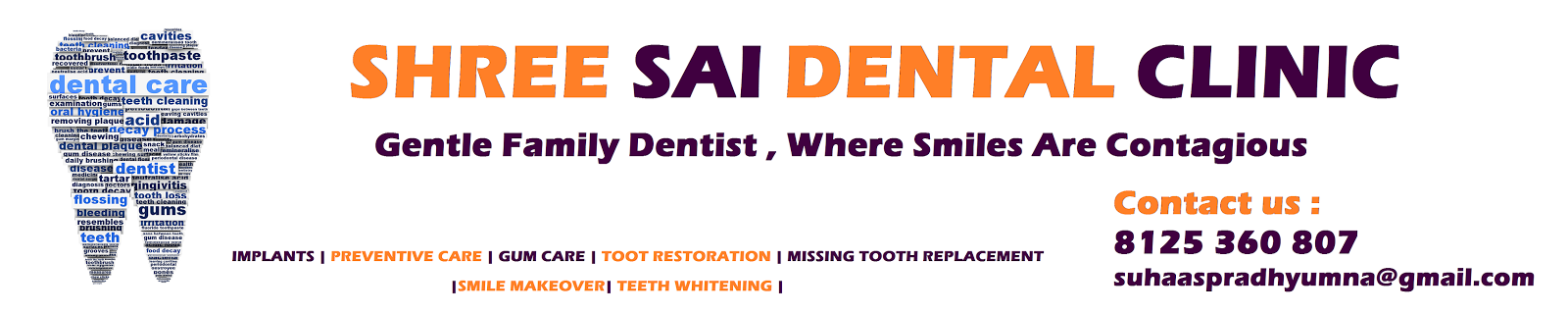 SHREE SAI DENTAL CLINIC - HYDERABAD