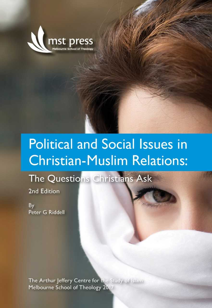 Political and Social Issues in Christian-Muslim Relations: The Questions Christians Ask