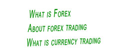 forex trade,what is forex trading,currency