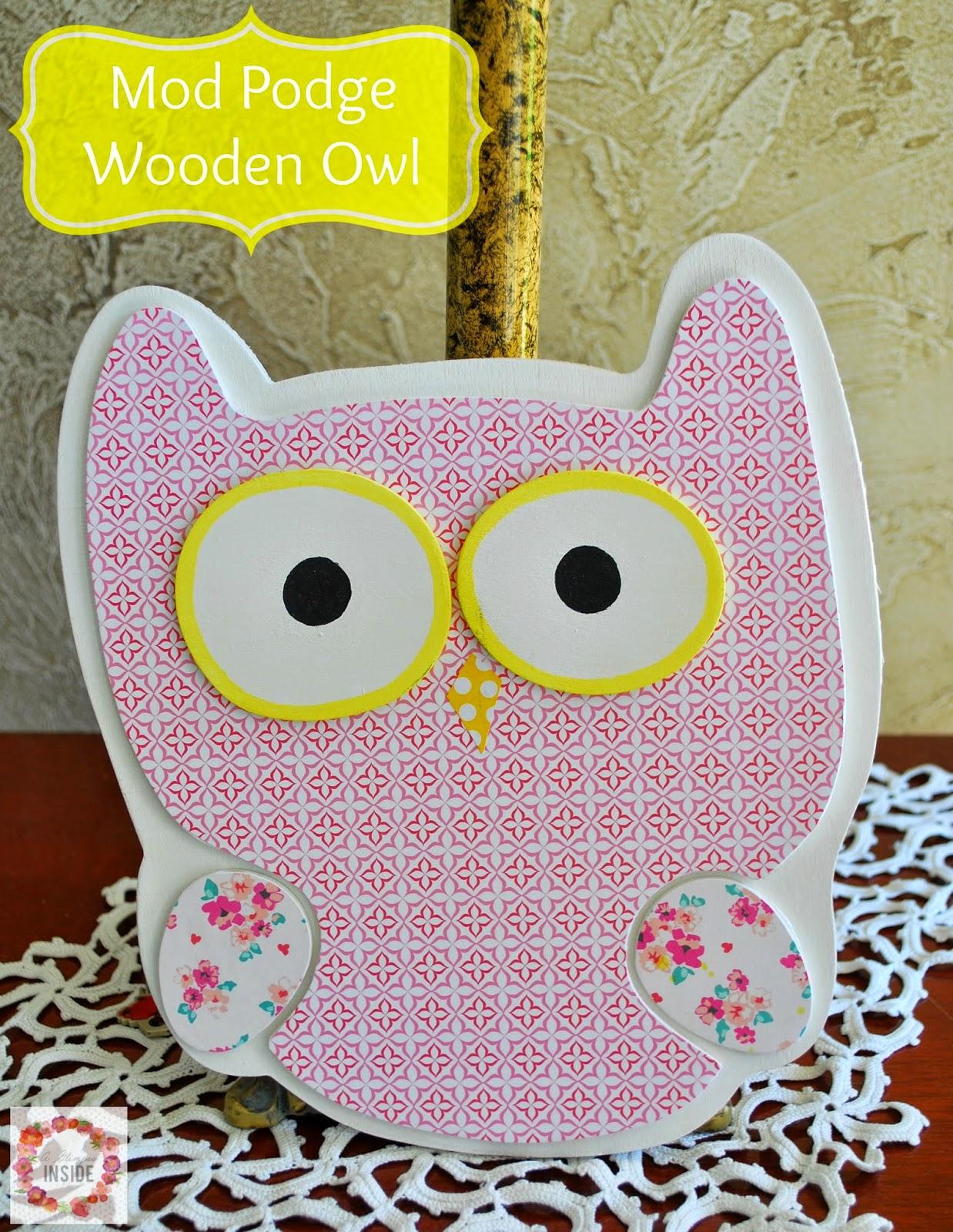 http://www.aglimpseinsideblog.com/2014/12/mod-podge-wooden-owl.html
