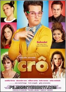 Crô O Filme Torrent Nacional