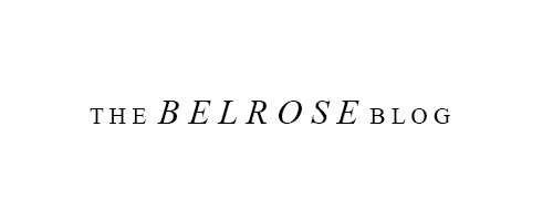 THE BELROSE BLOG | WELLNESS, FASHION + BEAUTY