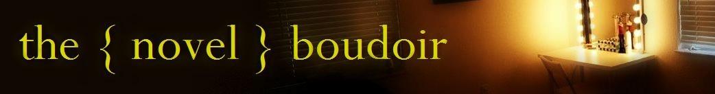 the { novel } boudoir