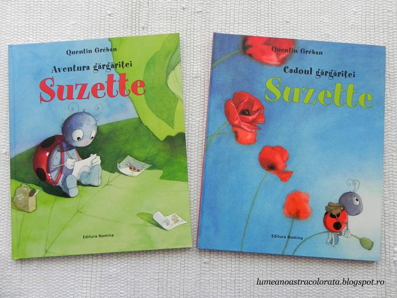 Cadoul gărgăriței Suzette și Aventura gărgăriței Suzette de Quentin Greban editura Nomina