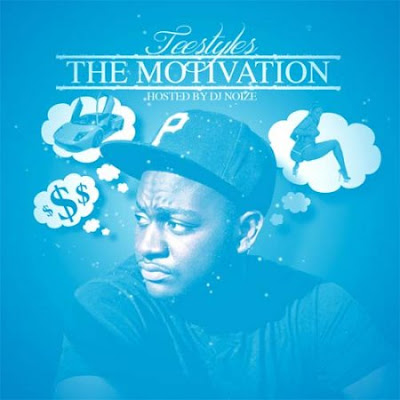Teestyles-The_Motivation_(Hosted_By_DJ_Noize)-Bootleg-2011-UMT