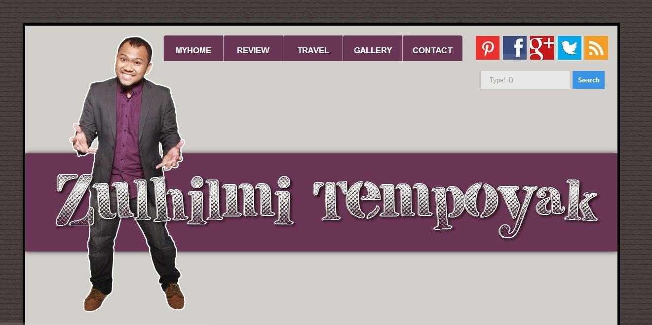 Tempahan Blog Design | Zulhilmi Tempoyak