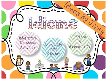 http://www.teacherspayteachers.com/Product/30-Idioms-Interactive-Notebook-Activities-Centers-Posters-and-Assessments-1066577