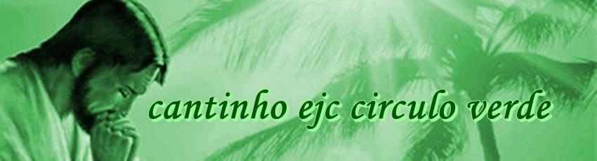 ..... CANTINHO EJC CIRCULO VERDE- ALAGOA NOVA -PB