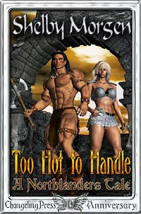 Too Hot to Handle by Shelby Morgen