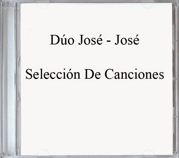Dúo José - José-Selección De Canciones-