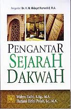 toko buku rahma: buku PENGANTAR SEJARAH DAKWAH, pengarang wahyu ilaihi, penerbit kencana