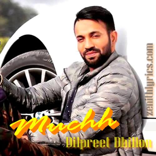 Muchh - Dilpreet Dhillon