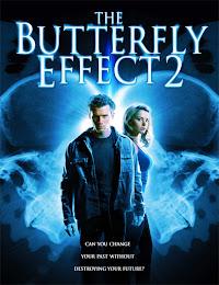 El efecto mariposa 2 (2006)
