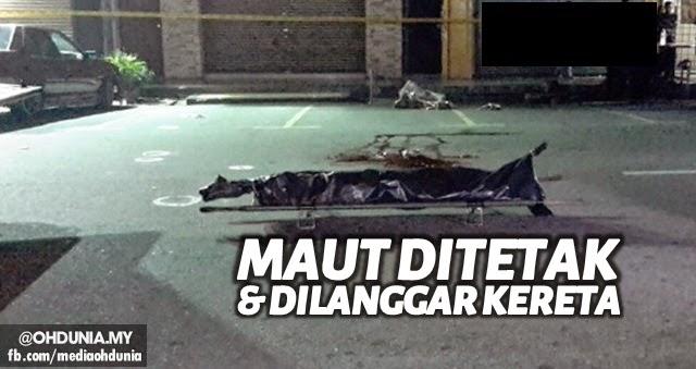 Lelaki nak beli ubat, maut ditetak geng motorsikal & dilanggar kereta