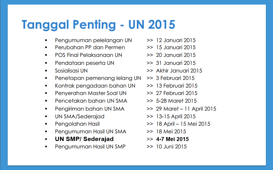 Jadwal Pelaksanaan Ujian Nasional Tahun Ajaran 2014 2015 Un 2018