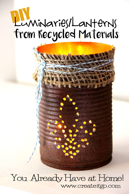 Diy luminaries lanterns with recycled materials you for Diy from recycled materials