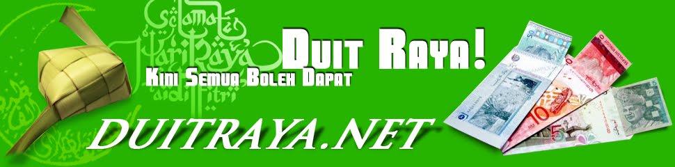 DUIT RAYA UTK RAKYAT MALAYSIA