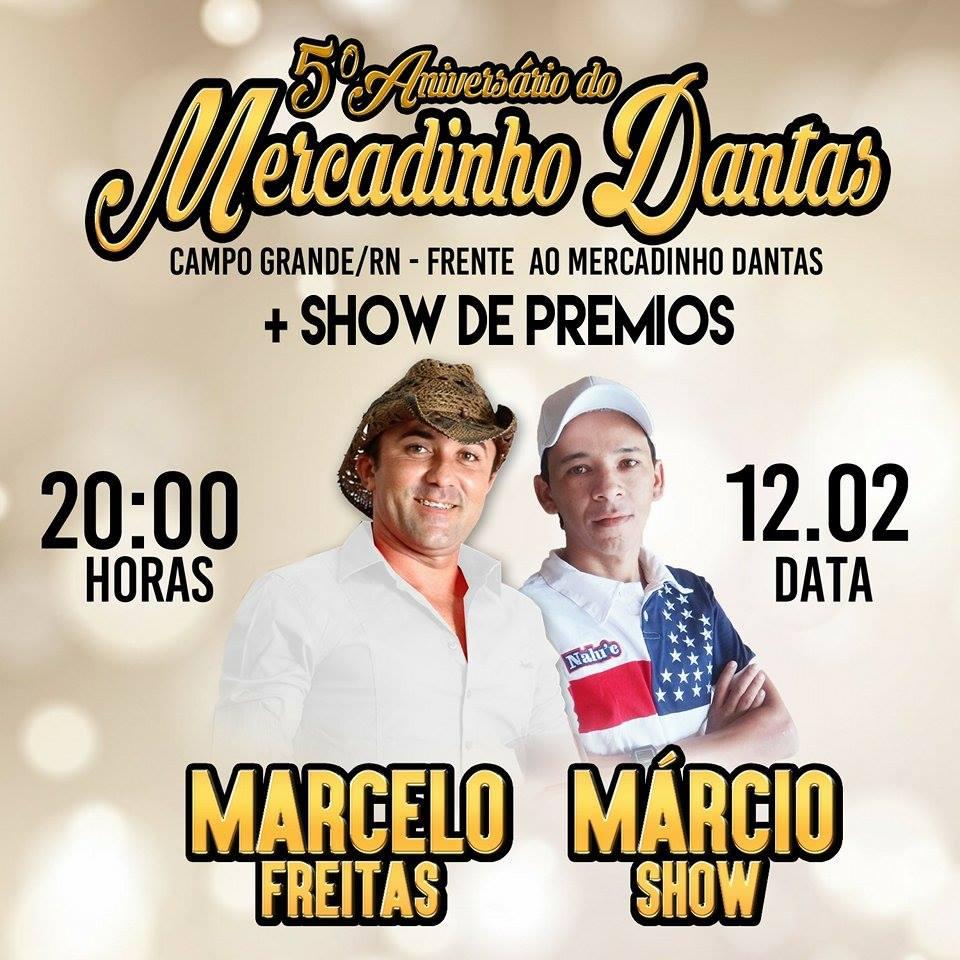 Dia 12 de Fevereiro tem o 5ª Aniversário do Mercadinho Dantas em Campo Grande/RN