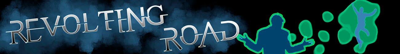 Revolting Road