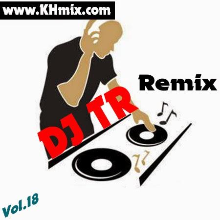 DJz TR Remix Vol 18