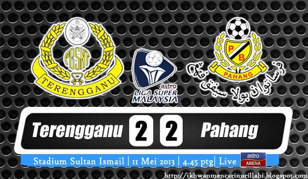 Live Streaming Terengganu vs Pahang 11 Mei 2013 - Liga Super 2013