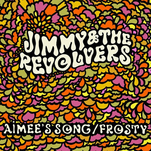 Jimmy and the Revolvers Whistle For My Love