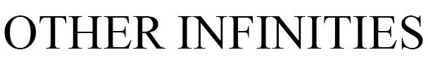 Other Infinities