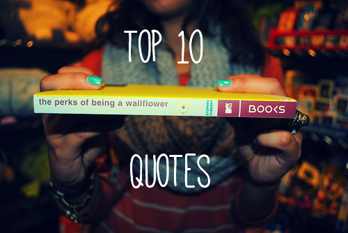10 perks of being a wallflower quotes