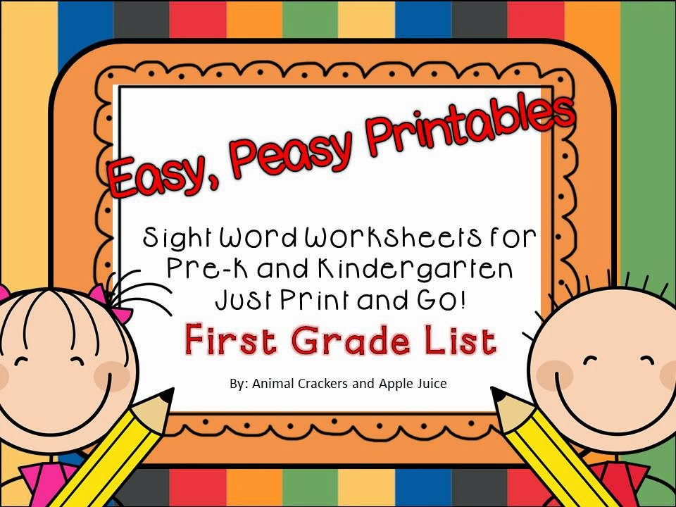 http://www.teacherspayteachers.com/Product/Easy-Peasy-Printables-Pre-k-and-K-Sight-Words-Worksheets-First-Grade-Set-1105067