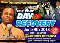 Sovereign Word Church Present's Day of Recovery 9th of June 2013 @Excellent Hotel Ogba