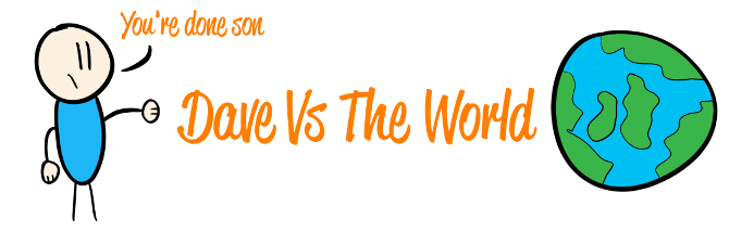 Dave Vs The World