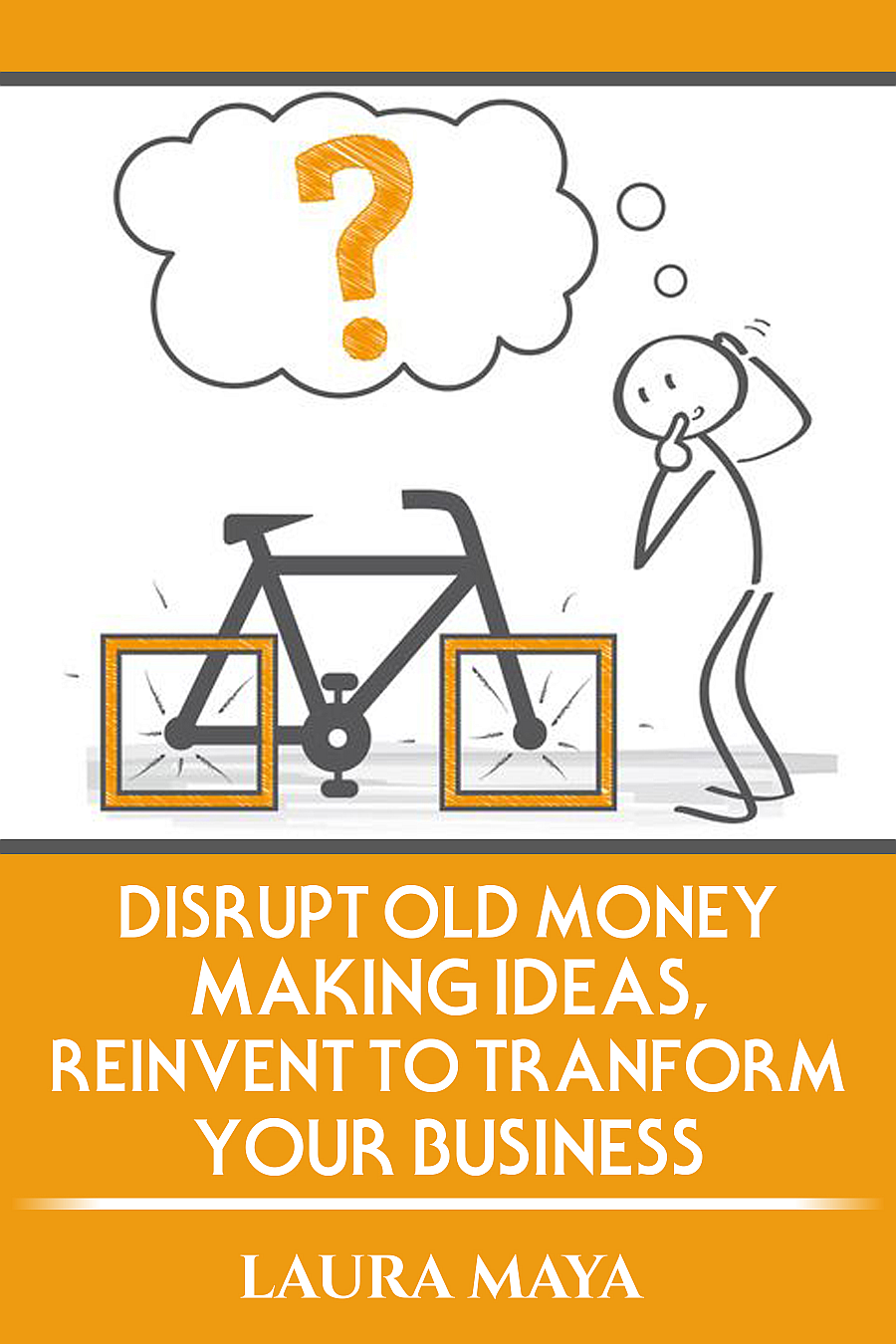 Disrupt Old #moneymaking Ideas ,Reinvent To Transform Your Business