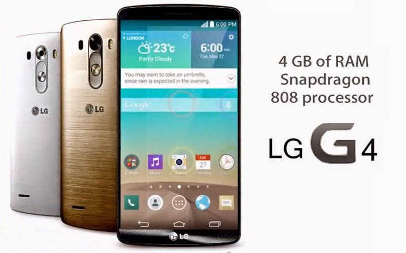 LG G4 DENGAN ANDROID LOLLIPOP DAN 4 GB RAM