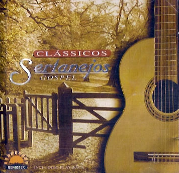Cl�ssicos Sertanejos  - Gospel Vol.01