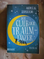 http://www.amazon.de/Club-Traumt%C3%A4nzer-Roman-Andreas-Izquierdo/dp/3832162631/ref=sr_1_1?s=books&ie=UTF8&qid=1438061219&sr=1-1&keywords=der+club+der+traumt%C3%A4nzer