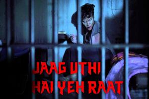 Jaag Uthi Hai Ye Raat