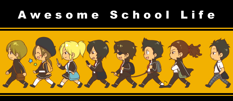 Awesome School Life