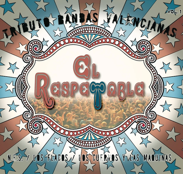 EL RESPETABLE - Tributo bandas valencianas