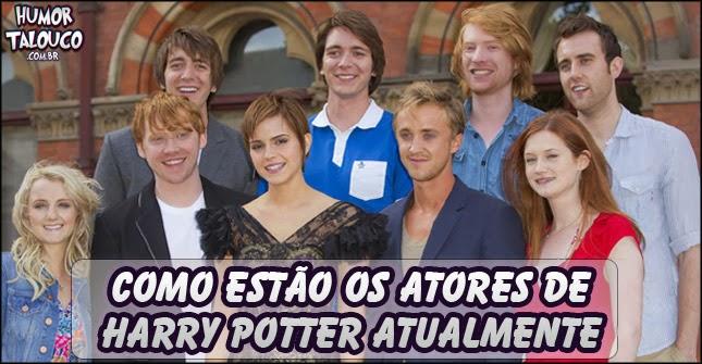 Como estão os atores de Harry Potter hoje em dia