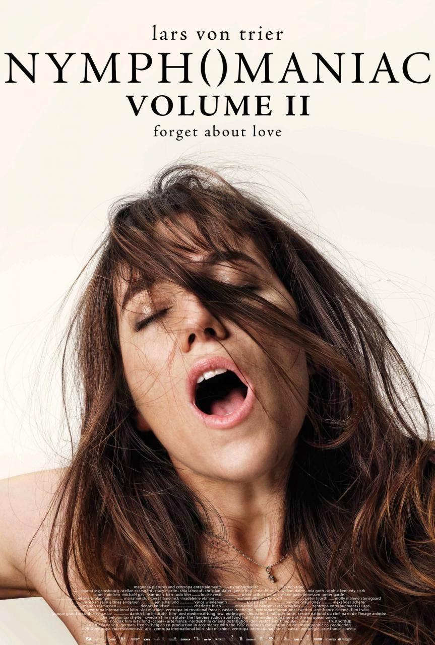 Người Đàn Bà Cuồng Dâm Phần 2 - Nymphomaniac Vol II (2013) Poster