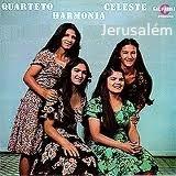Quarteto Harmonia Celeste - Jerusalém -1986